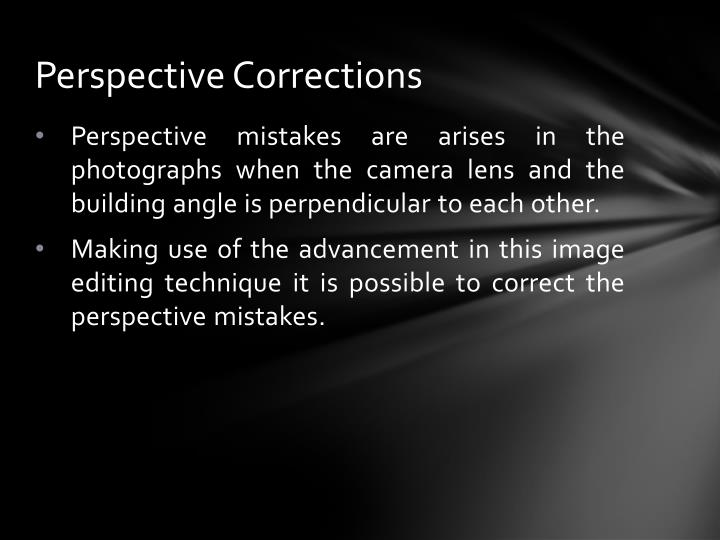 Perspective Corrections