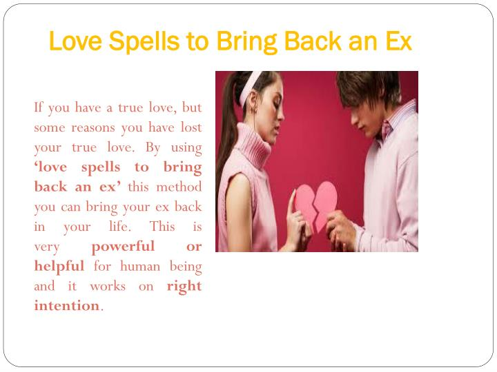 Love spells to bring back an ex