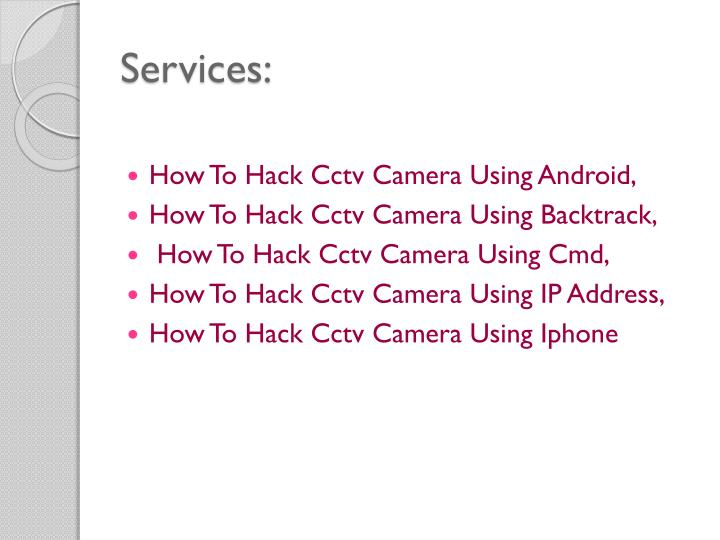 How to hack android camera using ip address