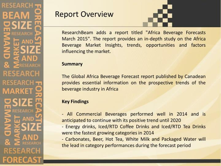 global beverage forecasts march 2014 The survey found over 149 million us adults plan to celebrate the march we expect consumers will enjoy their favorite green beverage we provide global.