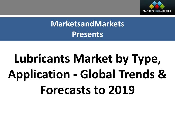 technology trends in lubricants market for
