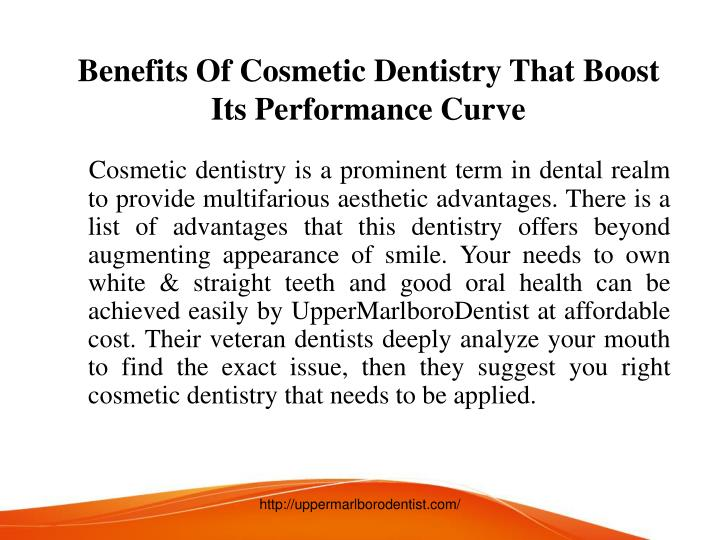 Benefits of cosmetic dentistry that boost its performance curve