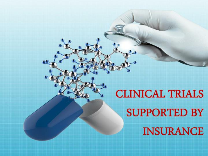 clinical trials supported by insurance n.
