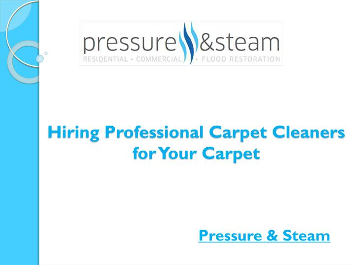 hiring professional carpet cleaners for your carpet n.