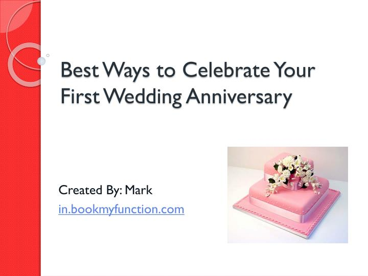 best ways to celebrate your first wedding anniversary n.