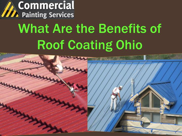 What are the benefits of roof coating ohio