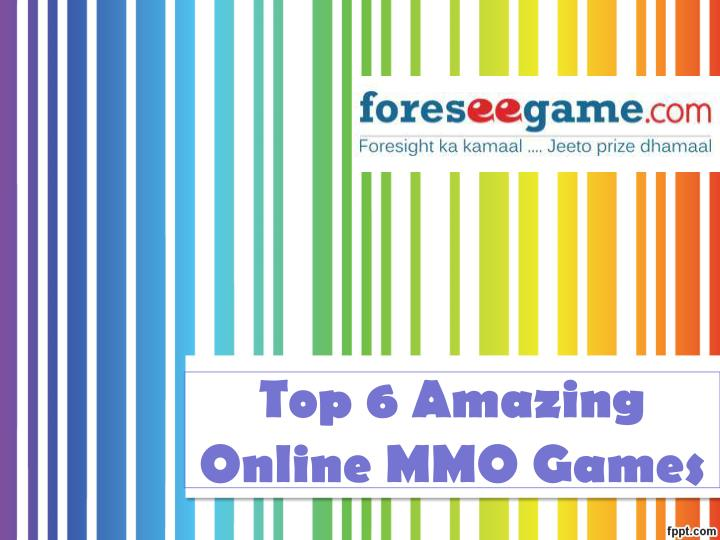 Top 6 amazing online mmo games