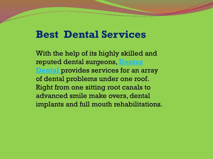 Best  Dental Services
