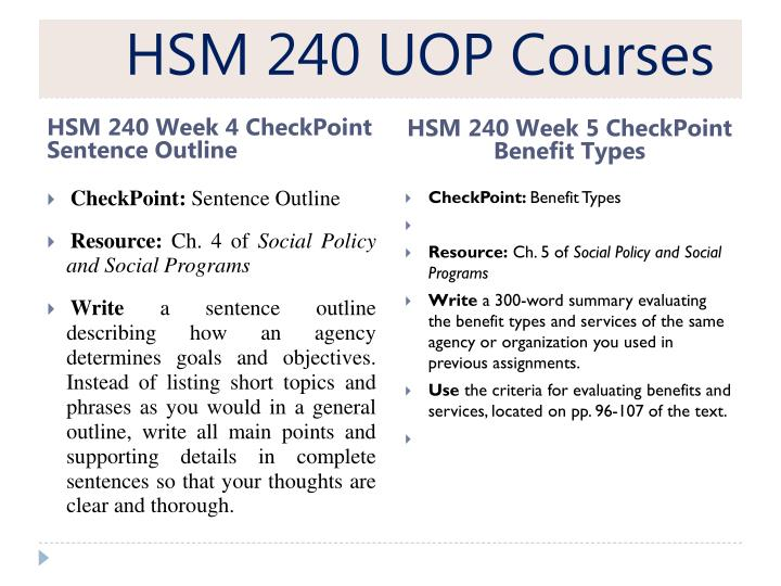 hsm 240 week 8 social insurance For more course tutorials visit wwwuophelpcom checkpoint: sentence outline resource: ch 4 of social policy and social programs write a.
