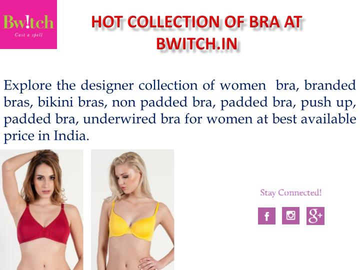 hot collection of bra at bwitch in n.