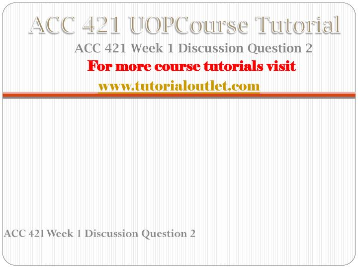 acc 421 accounting cycle paper Read this essay on acc 421 week 4 team assignment acc 421 week 1 accounting cycle paper prepare a 700- to 1,050-word paper explaining the overall.