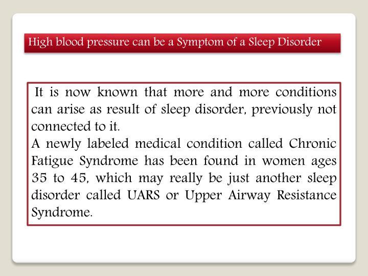 High blood pressure can be a Symptom of a Sleep Disorder