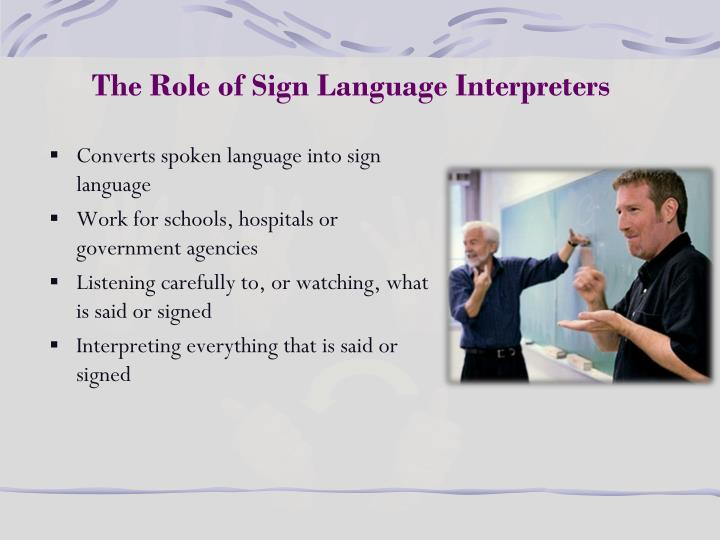 The Role of Sign Language Interpreters