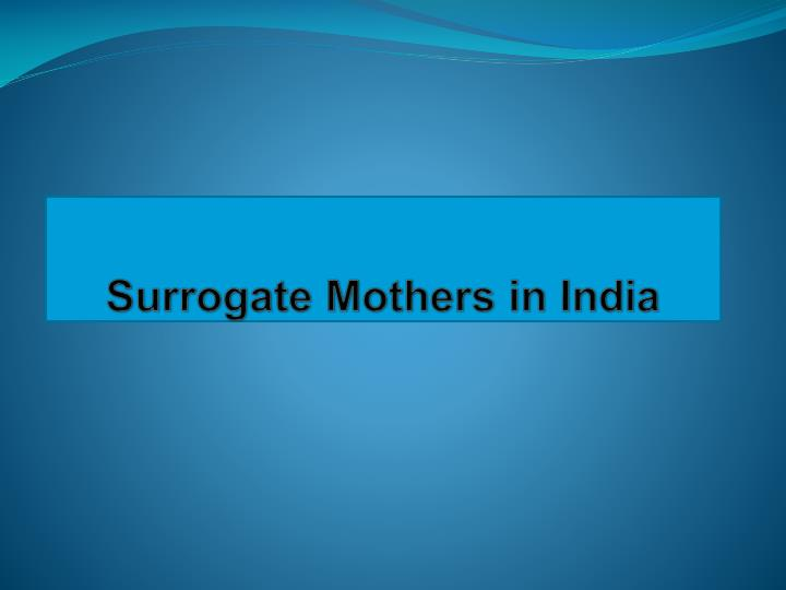 surrogate mothers in india n.