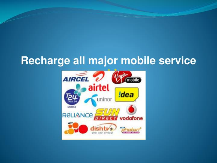 Recharge all major mobile service