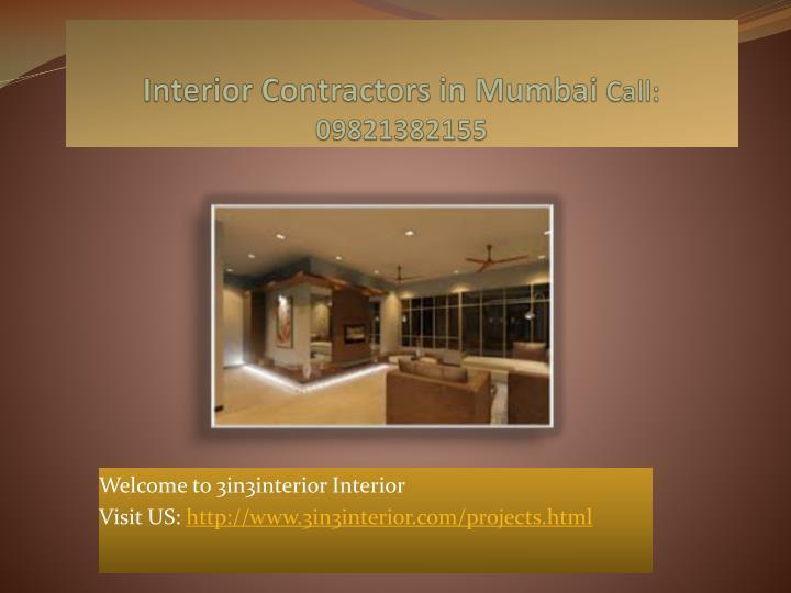 Ppt interior contractors mumbai interior contracting for Interior contractors