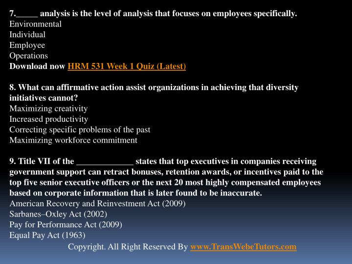 7._____ analysis is the level of analysis that focuses on employees specifically.