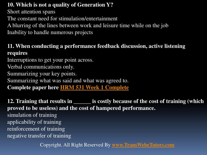10. Which is not a quality of Generation Y?