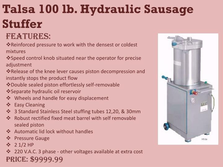 Talsa 100 lb. Hydraulic Sausage Stuffer