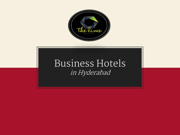business hotels in hyderabad n.