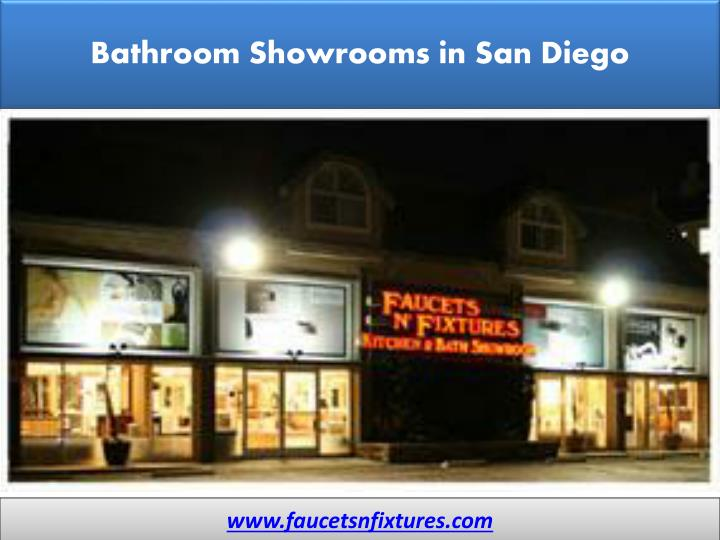 Ppt bathroom showrooms in san diego faucets n fixtures powerpoint presentation id 7172342 Bathroom showrooms san francisco