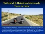 taj mahal rajasthan motorcycle tours in india