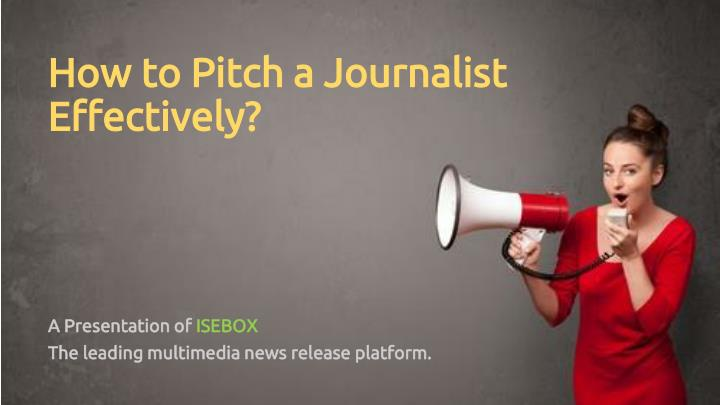 how to pitch a journalist effectively n.