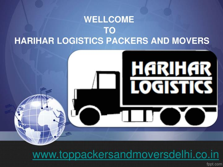 Wellcome to harihar logistics packers and movers