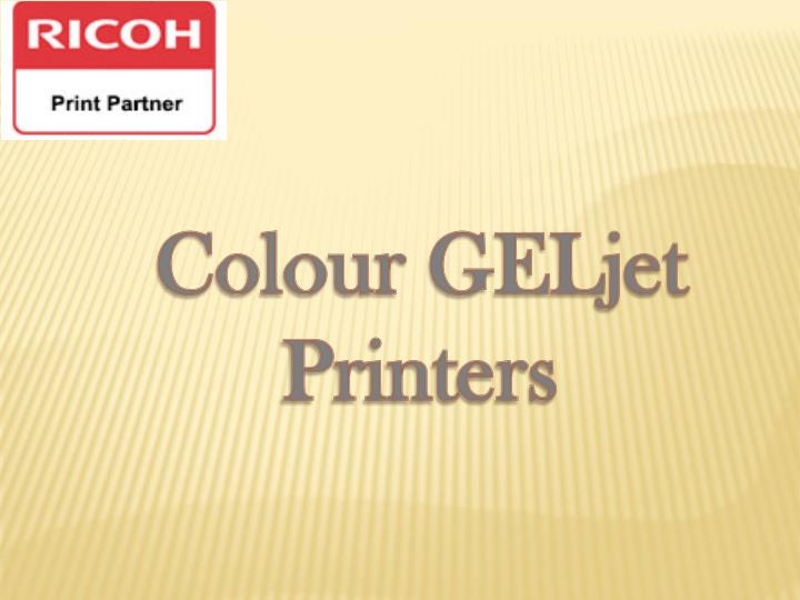 Colour GELjet
