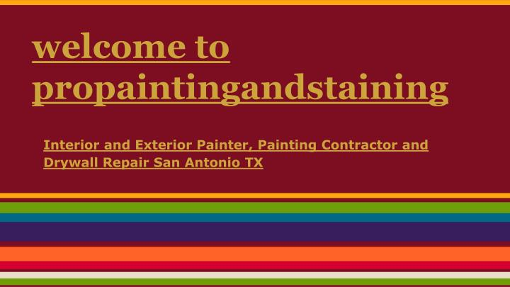 welcome to propaintingandstaining n.