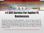 1 seo service for jupiter fl businesses