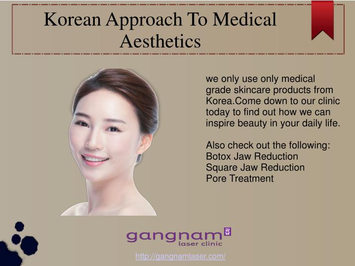 Korean approach to medical aesthetics