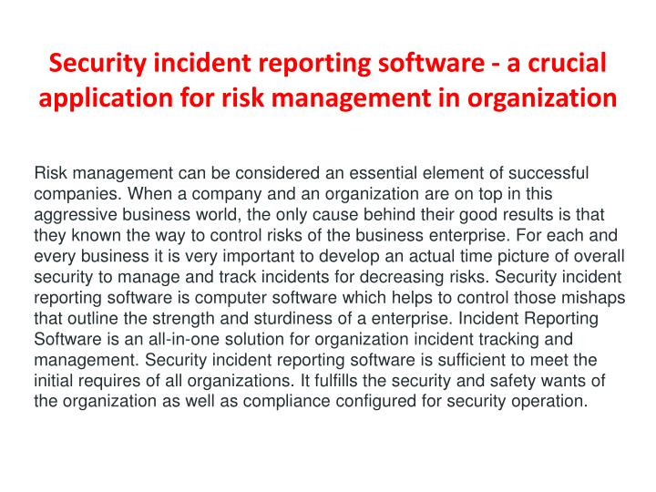 Security incident reporting software a crucial application for risk management in organization