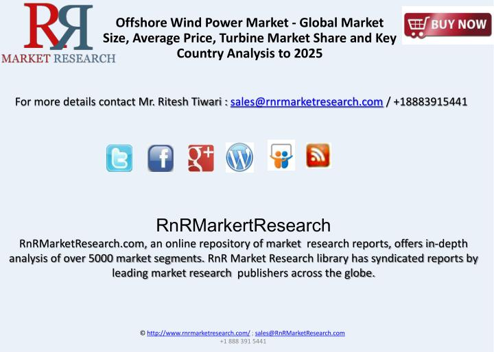 Offshore Wind Power Market - Global Market Size, Average Price, Turbine Market Share and Key Country Analysis to 2025