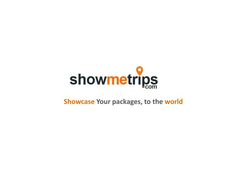 showcase your packages to the world n.