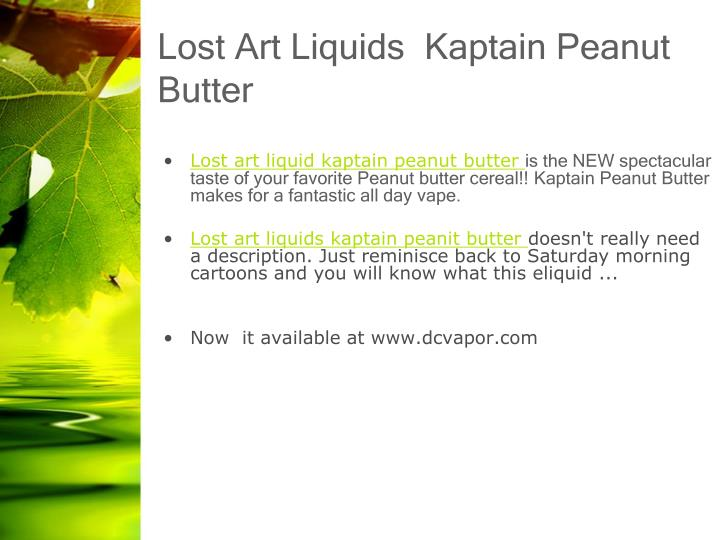 Lost art liquids kaptain peanut butter