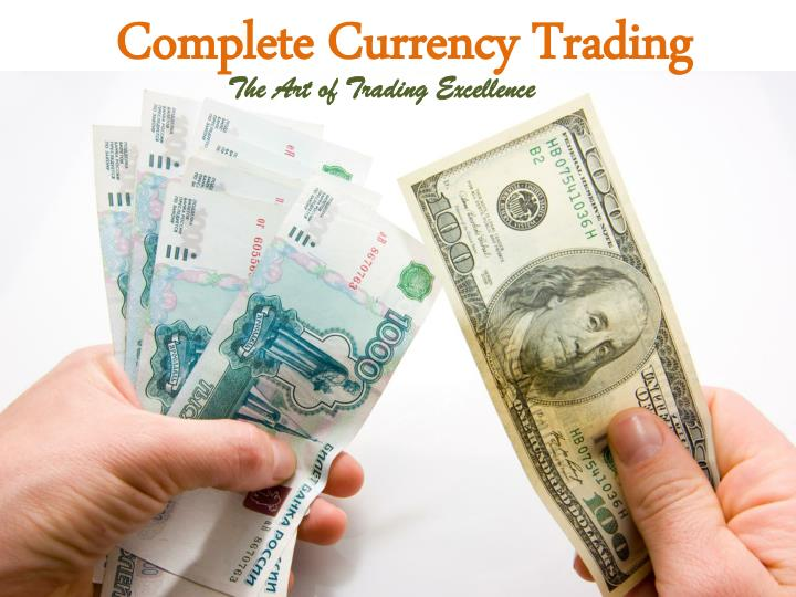 complete currency trading n.