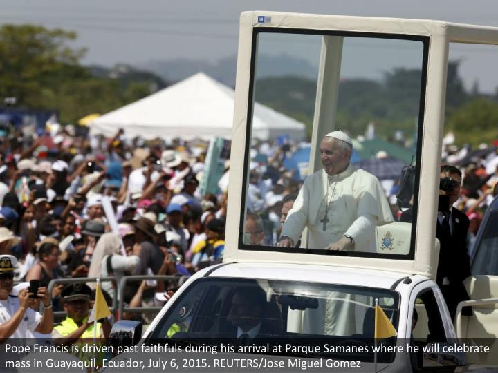 Pope Francis is driven past faithfuls during his arrival at Parque Samanes where he will celebrate mass in Guayaquil, Ecuador, July 6, 2015. REUTERS/Jose Miguel Gomez