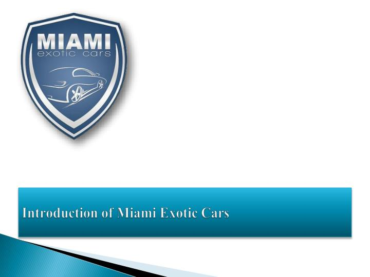 introduction of miami exotic c ars n.