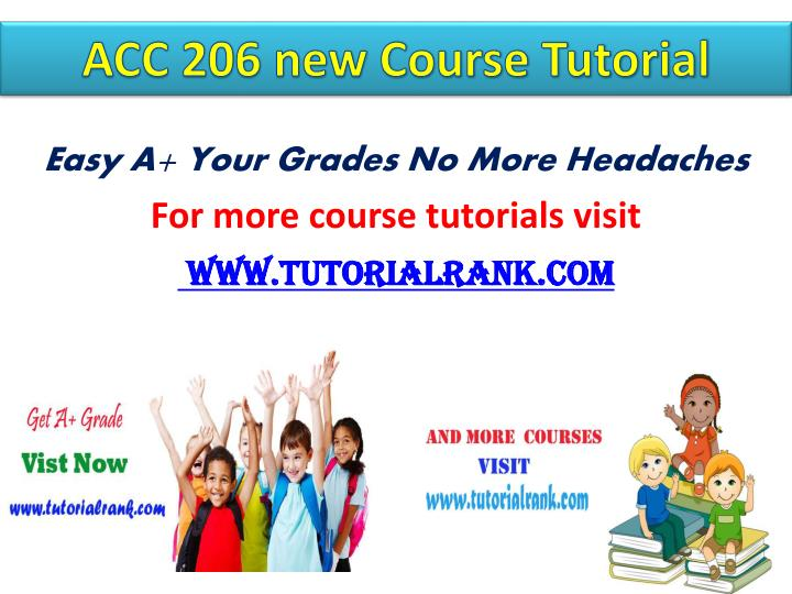 ACC 206 new Course Tutorial