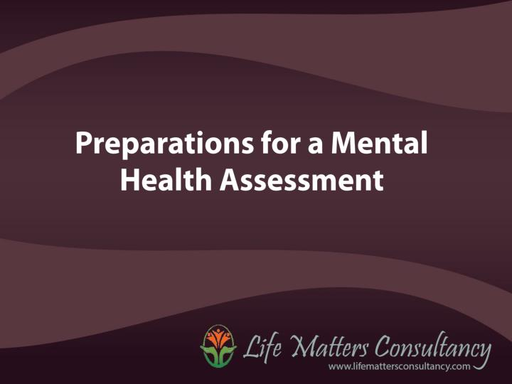 Ppt Preparations For A Mental Health Assessment Powerpoint Presentation Id 7175616