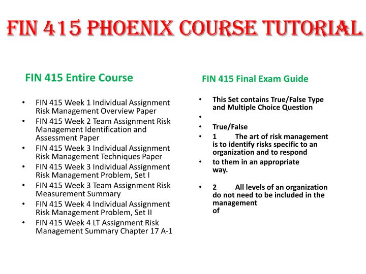 fin 415 exam Fin 415 final exam 1 for downloading more course tutorials visit in this file of fin 415 final exam you will find the next information: section 1 1.