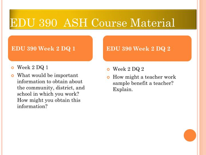 edu 390 week 1 to 3 Find this pin and more on edu 390 elementary education seminar, week 1 to 3 by wwwoassignmentcom mgt 460 leadership priorities and practice, assignment, dq + final acc 290 principles of accounting i individual and team assignment, discussion questions, final exam best resources for accounting homework help, study guide, final exam.