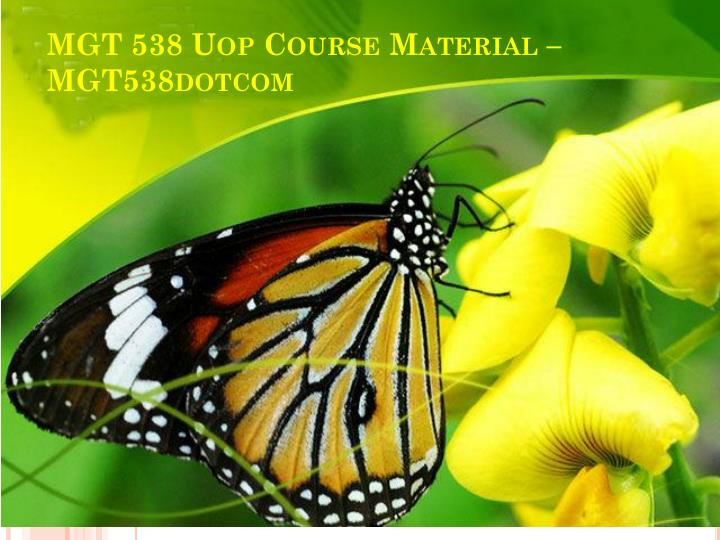 mgt 538 uop course material mgt538dotcom