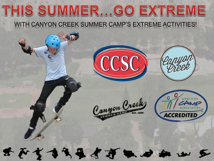 this summer go extreme n.