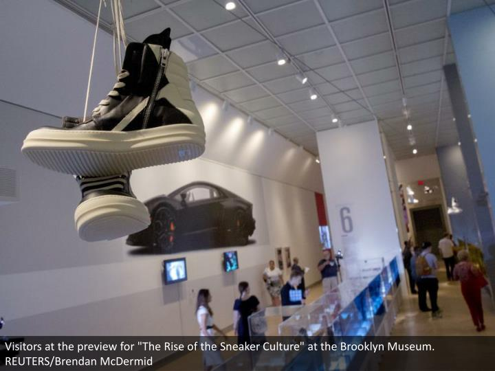 """Visitors at the preview for """"The Rise of the Sneaker Culture"""" at the Brooklyn Museum. REUTERS/Brendan McDermid"""