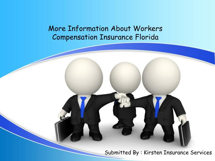 More Information About Workers Compensation Insurance Florida
