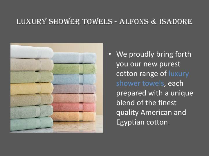 Luxury shower towels alfons isadore