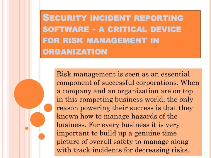 security incident reporting software a critical device for risk management in organization