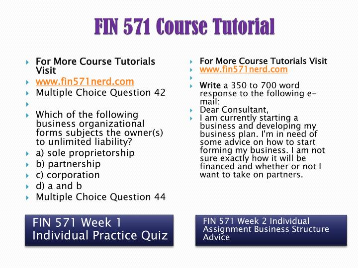 business structure advice fin 571 week 2 Fin 571 final exam guide (new  fin 571 week 2 individual assignment business structure advice fin 571 week 1 individual assignment business structures.